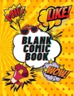 Blank Comic Book: 自分だけのマンガを作ろう! ड Cover Image