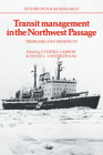 Transit Management in the Northwest Passage: Problems and Prospects (Studies in Polar Research) Cover Image
