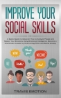 Your Social Skills: A Guide to How to Analyze People and Master Your Emotions Overcoming Panic and Social Anxiety Cover Image
