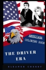 The Driver Era Americana Coloring Book: Patriotic and a Great Stress Relief Adult Coloring Book Cover Image