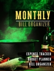 Monthly Bill Organizer: budget and debt monthly bill planner with income list, Weekly expense tracker, Bill Planner, Financial Planning Journa Cover Image