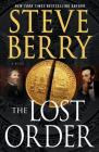 The Lost Order: A Novel (Cotton Malone #12) Cover Image