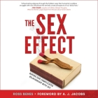 The Sex Effect: Baring Our Complicated Relationship with Sex Cover Image