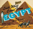 Look What Came from Egypt Cover Image