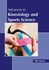 Advances in Kinesiology and Sports Science Cover Image