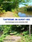 Tagträume am Albert-See: Eine Hommage an ein verstecktes Idyll Cover Image