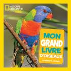 National Geographic Kids: Mon Grand Livre d'Oiseaux Cover Image
