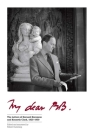 My Dear BB . . .: The Letters of Bernard Berenson and Kenneth Clark, 1925-1959 Cover Image