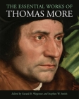 The Essential Works of Thomas More Cover Image