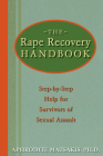 The Rape Recovery Handbook: Step-By-Step Help for Survivors of Sexual Assault Cover Image