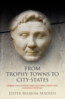 From Trophy Towns to City-States: Urban Civilization and Cultural Identities in Roman Pontus (Empire and After) Cover Image