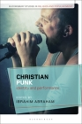 Christian Punk: Identity and Performance (Bloomsbury Studies in Religion and Popular Music) Cover Image