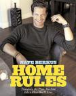 Home Rules: Transform the Place You Live into a Place You'll Love Cover Image