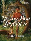 Young Abe Lincoln: The Frontier Days: 1809-1837 Cover Image