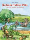 Märchen des Friedlichen Waldes Teil 2. Neue Abenteuer des kleinen Igels Cover Image