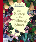 The Secret of the Tattered Shoes Cover Image