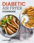Diabetic Air Fryer Cookbook Cover Image
