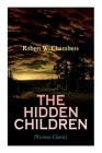 The Hidden Children (Western Classic): The Heart-Warming Saga of an Unusual Friendship during the American Revolution Cover Image