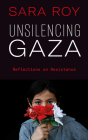 Unsilencing Gaza: Reflections on Resistance Cover Image