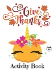 Thanksgiving Activity Book Ages 3-9: Fun For Kids Coloring, Mazes, Search Words with thanksgiving vocabulary & MORE Funny thanksgiving riddles and jok Cover Image