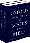 The Oxford Encyclopedia of the Books of the Bible: 2-Volume Set (Oxford Encyclopedias of the Bible) Cover Image
