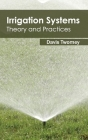 Irrigation Systems: Theory and Practices Cover Image