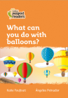 What can you do with Balloons?: Level 4 (Collins Peapod Readers) Cover Image