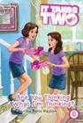 Are You Thinking What I'm Thinking? (It Takes Two #8) Cover Image