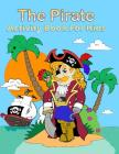 The Pirate Activity Book for Kids: : Many Funny Activites for Kids Ages 3-8 in The Pirate Theme, Dot to Dot, Color by Number, Coloring Pages, Maze, Ho Cover Image