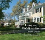 Living at the City's Green Edge: Bancroft Heights a Planned Neighborhood in Worcester, Massachusetts Cover Image