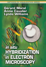 In Situ Hybridization in Electron Microscopy (Methods in Visualization) Cover Image