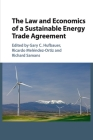 The Law and Economics of a Sustainable Energy Trade Agreement Cover Image