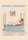 Bedtime with Buster: Children's Edition Cover Image