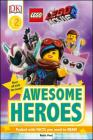 THE LEGO® MOVIE 2  Awesome Heroes (DK Readers Level 2) Cover Image