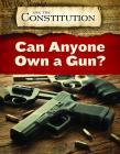Can Anyone Own a Gun? Cover Image