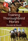 Training Thoroughbred Horses Cover Image