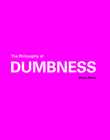The Philosophy of Dumbness Cover Image
