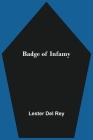 Badge of Infamy Cover Image