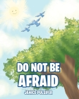 Do Not Be Afraid Cover Image