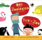 Dos en el zoologico/Two at the Zoo bilingual board book Cover Image