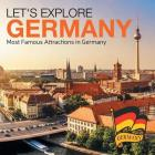 Let's Explore Germany (Most Famous Attractions in Germany) Cover Image