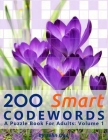 200 Smart Codewords: A Puzzle Book For Adults: Volume 1 Cover Image