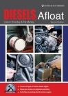 Diesels Afloat: The Essential Guide to Diesel Boat Engines Cover Image