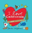 I Love California: An ABC Adventure Cover Image