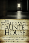 The World's Most Haunted House: The True Story of The Bridgeport Poltergeist on Lindley Street Cover Image