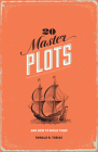 20 Master Plots: And How to Build Them Cover Image