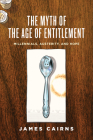 The Myth of the Age of Entitlement: Millennials, Austerity, and Hope Cover Image
