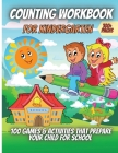 Counting Workbook For Kindergarten: A Children's Workbook Full of Exercises and Activities Cover Image