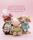 Amigurumi Treasures 2: 15 More Crochet Projects To Cherish Cover Image
