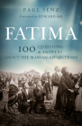 Fatima: 100 Questions and Answers on the Marian Apparitions Cover Image